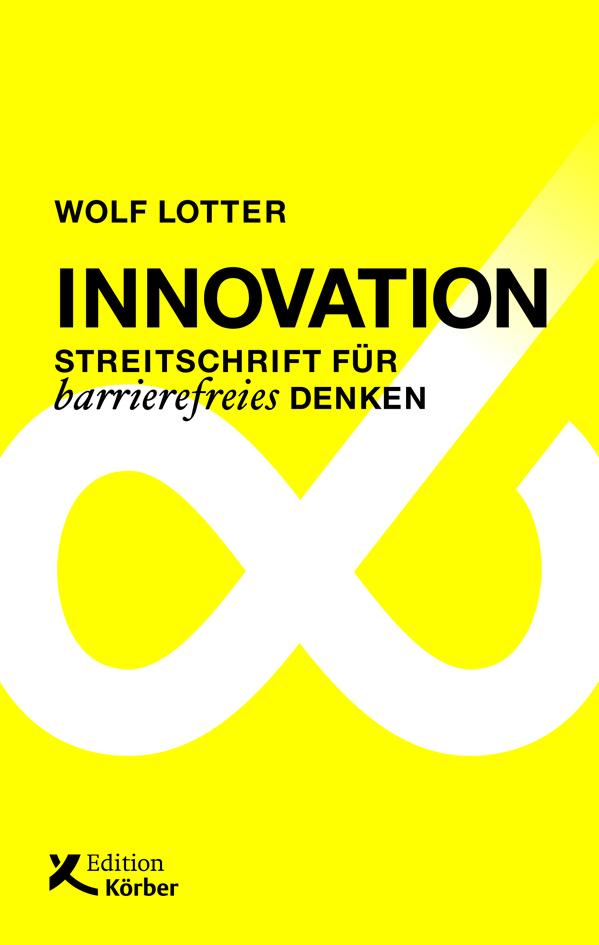 Innovation - Streitschrift für barrierefreies Denken